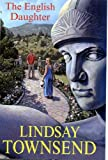The English Daughter, Lindsay Townsend, 072786176X