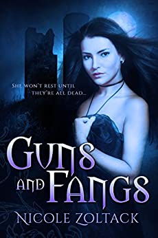 Guns and Fangs: A Paranormal Romance Novella by [Zoltack, Nicole]