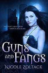 Guns and Fangs: A Paranormal Romance Novella