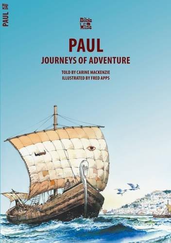 Paul: Journeys of Adventure (Bible Wise) ebook