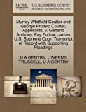 Murray Whitfield Coulter and George Prothro Coulter, Appellants, v. Garland Anthony, Fay Furlow, James U.S. Supreme Court Transcript of Record with Supporting Pleadings