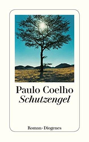 Schutzengel (detebe) Taschenbuch – 28. August 2012 Paulo Coelho Maralde Meyer-Minnemann Diogenes 3257241704