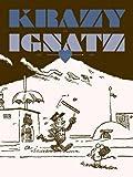 """Krazy & Ignatz 1922-1924: """"At Last My Drim of Love has Come True"""" (Krazy & Ignatz)"""