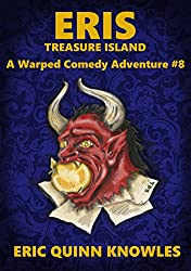 ERIS: Treasure Island (Warped Comedy Adventure Book 8)