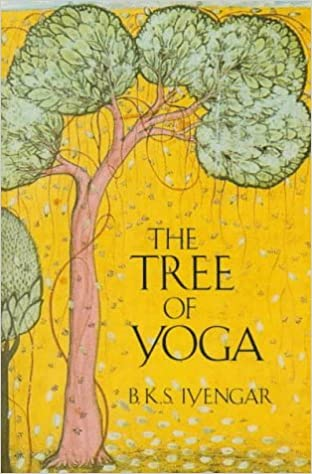 The Tree of Yoga by B.K.S. Iyengar (1989-02-18): Amazon.com ...
