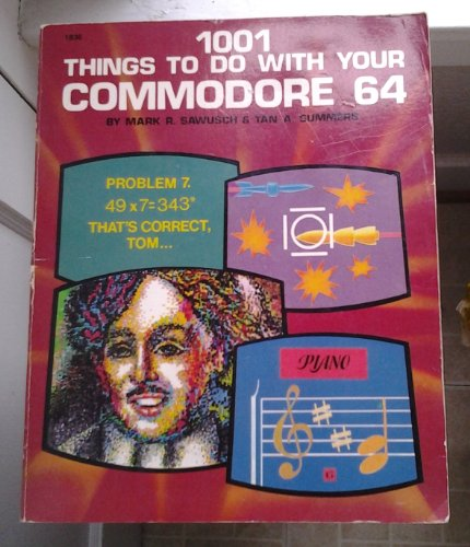 51t44SzYYyL - 1001 Things to Do With Your Commodore 64