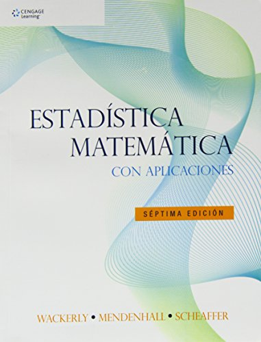 Estadistica matematica con aplicaciones/ Mathematical Statistics with Applications (Spanish Edition)