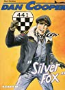 Dan Cooper, tome 34 : Silver Fox par Weinberg