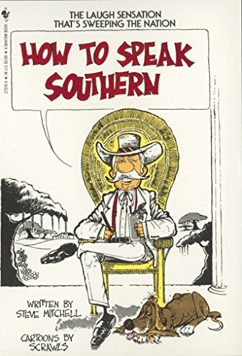 How to Speak Southern...