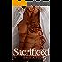Sacrificed (True Alpha 5) : New Adult Paranormal Romance
