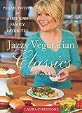 Jazzy Vegetarian Classics, Laura Theodore, 1937856933