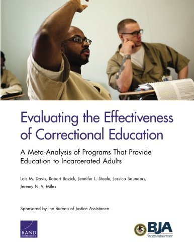 Evaluating the Effectiveness of Correctional Education: A Meta-Analysis of Programs That Provide Education to Incarcerated Adults