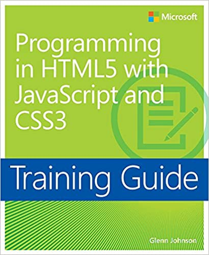 Amazon training guide programming in html5 with javascript and amazon training guide programming in html5 with javascript and css3 mcsd 70 480 microsoft press training guide ebook glenn johnson kindle store fandeluxe Image collections