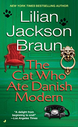 The Cat Who Ate Danish Modern (Cat Who. Book 2) cover