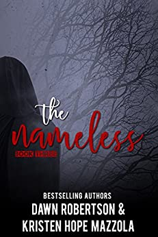 The Nameless (The Huntress Book 3) by [Robertson, Dawn, Mazzola, Kristen Hope]