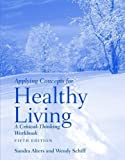Applying Concepts for Healthy Living 5th Edition