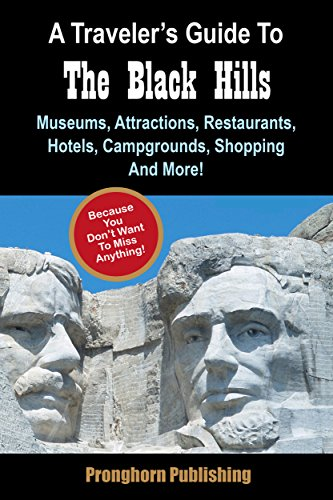 A Traveler's Guide To The Black Hills