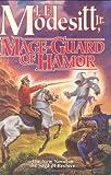 Mage-Guard of Hamor, L. E. Modesitt, 0765319276