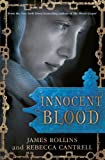 Innocent Blood by James Rollins front cover