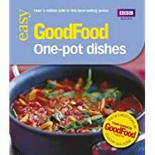Good Food: One-pot Dishes: Triple-tested Recipes (Good Food 101)