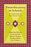 img - for Paraeducators in Schools: Strengthening the Educational Team book / textbook / text book