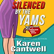 Silenced by the Yams: A Barbara Marr Murder Mystery, Book 3 | Karen Cantwell