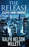 download ebook the release: escape from torment pdf epub