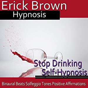 Stop Drinking Self-Hypnosis Speech