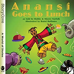 Anansi goes to lunch story cove kindle edition by sherry anansi goes to lunch story cove by norfolk sherry norfolk fandeluxe Image collections