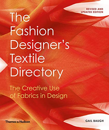 The Fashion Designer's Textile Directory: The Creative Use of Fabrics in Design