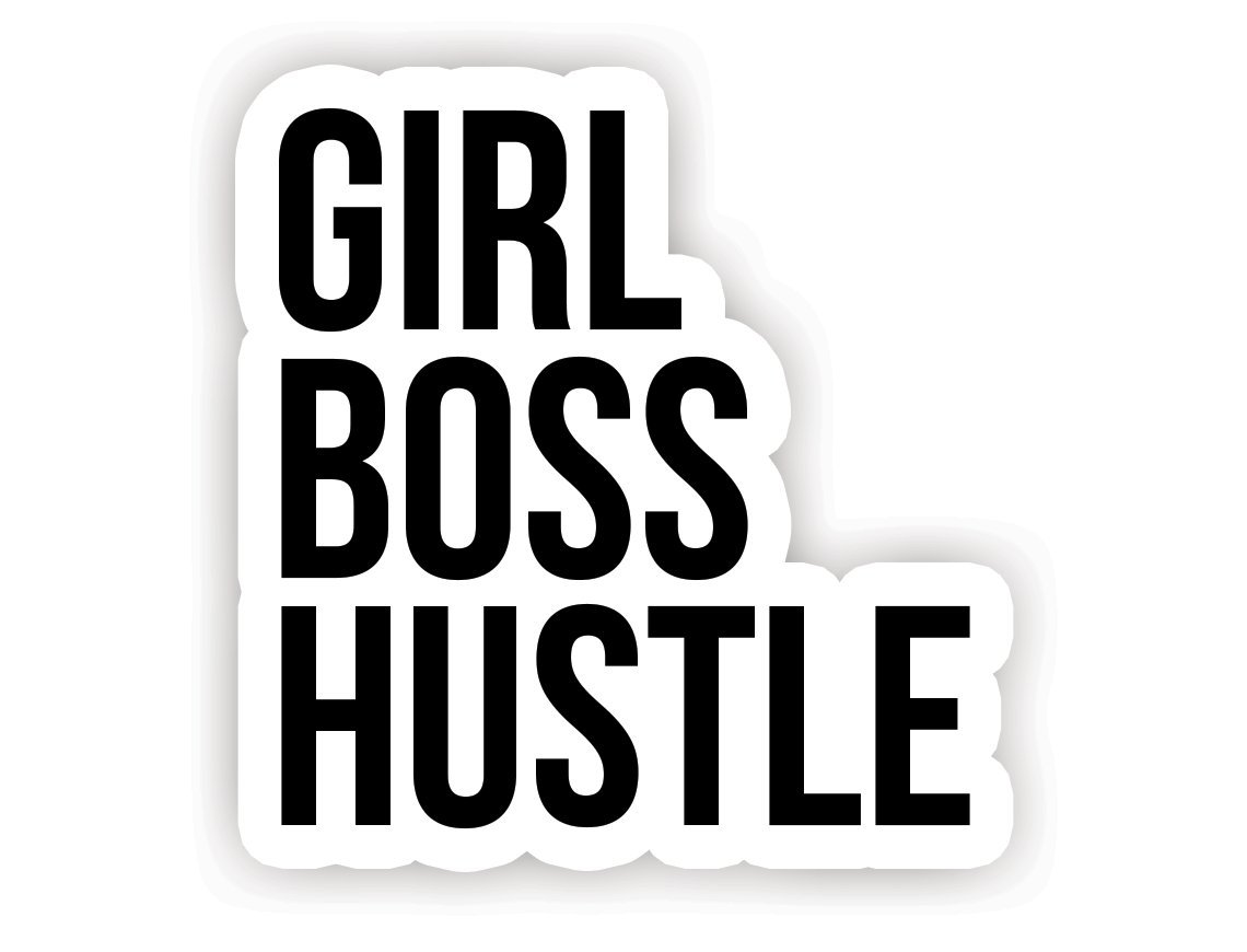 Girl Boss Hustle - Inspirational Quote Stickers - 2.5\