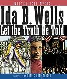Ida B. Wells, Walter Dean Myers, 006027705X