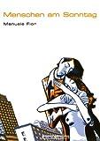 Menschen am Sonntag, Manuele Fior, 398094283X