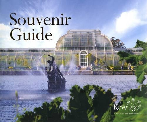 Royal Botanic Gardens, Kew: A Souvenir Guide