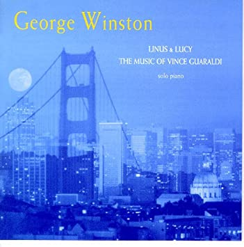George Winston Linus Lucy The Music Of Vince Guaraldi Amazon