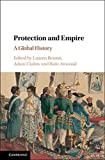 img - for Protection and Empire: A Global History book / textbook / text book