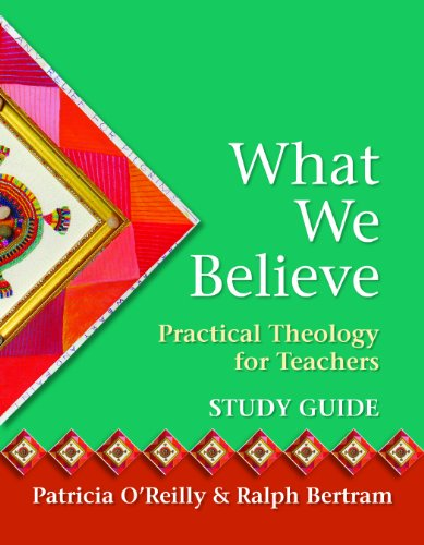BOOK What we believe-Study guide-Practical Theology for Teachers D.O.C