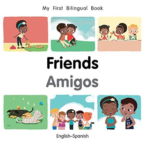 My First Bilingual Book-Friends (English-Spanish) por Milet Publishing