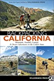 Search : Backpacking California: Mountain, Foothill, Coastal, & Desert Adventures in the Golden State
