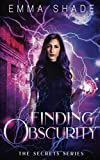 Finding Obscurity (The Secrets Series) by  Emma Shade in stock, buy online here