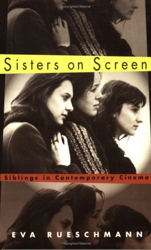 Sisters On Screen (Culture And The Moving Image) ebook