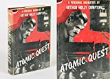 img - for Atomic Quest: A Personal Narrative by Arthur Holly Compton book / textbook / text book