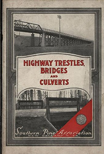 Highway Trestles, Bridges, and Culverts (1918) (Trestle Pine)