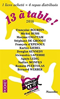 13 à table ! 2016 / Les Restos du Coeur par Françoise Bourdin