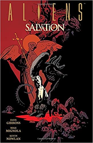 Aliens: Salvation: Dave Gibbons, Mike Mignola: 9781616557553