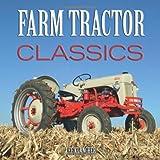 Farm Tractor Classics, Lee Klancher, 0760332363