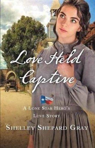 Read Online Love Held Captive (Lone Star Hero's Love Story) pdf epub