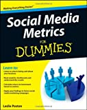 Social Media Metrics for Dummies, Shelly Kramer and Michelle Lamar, 1118027752