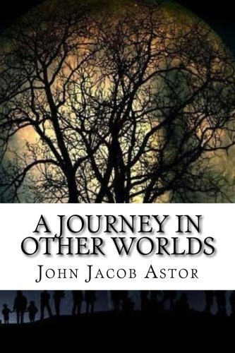 Read Online A Journey In Other Worlds ebook