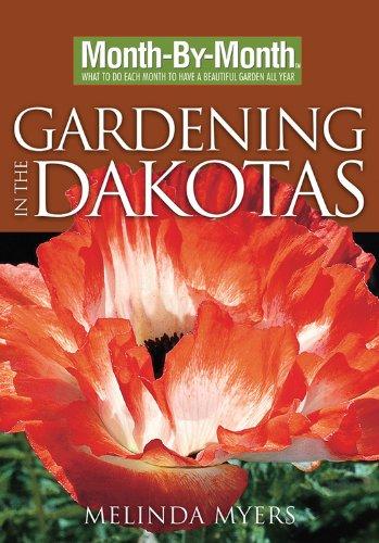 Read Online Month-By-Month Gardening in the Dakotas pdf epub